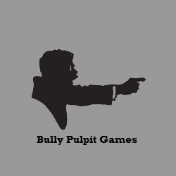 Bully Pulpit Games